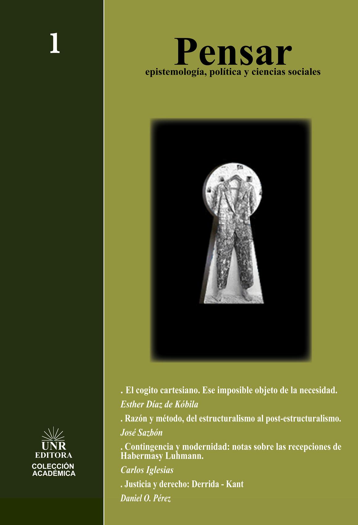 Pensar. Epistemilogía, Política y Ciencias Sociales - Nro 1